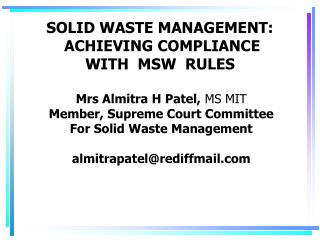 SOLID WASTE MANAGEMENT:  ACHIEVING COMPLIANCE  WITH  MSW  RULES
