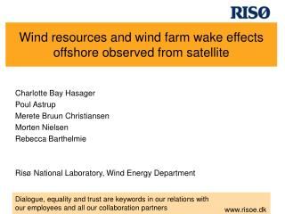 Wind resources and wind farm wake effects offshore observed from satellite