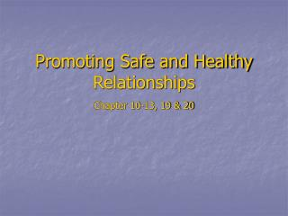 Promoting Safe and Healthy Relationships