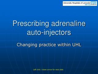 Prescribing adrenaline auto-injectors