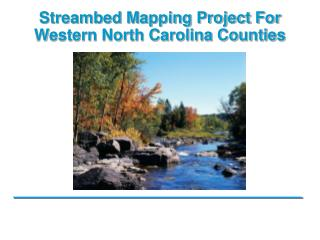 Streambed Mapping Project For Western North Carolina Counties