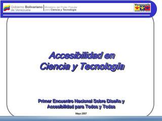 Accesibilidad en  Ciencia y Tecnología