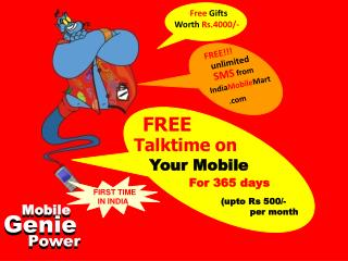 Free Gifts Worth  Rs.4000/-