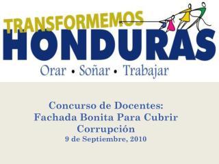 Concurso de Docentes:  F achada Bonita Para Cubrir Corrupción 9 de Septiembre, 2010
