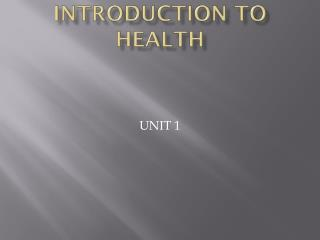 Introduction to Health