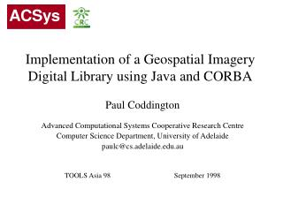 Implementation of a Geospatial Imagery Digital Library using Java and CORBA