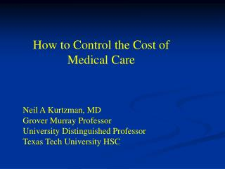 How to Control the Cost of Medical Care