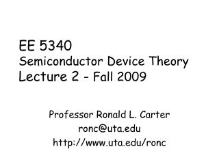EE 5340 Semiconductor Device Theory Lecture 2 -  Fall 2009