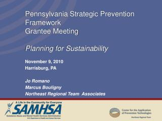 Pennsylvania Strategic Prevention Framework  Grantee Meeting Planning for Sustainability
