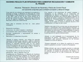 Hacienda realiza plan integrado aumentar recaudación-Combatir Fraude-Comunicado MH-16 AGO-2007