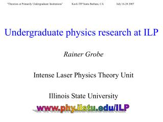 Undergraduate physics research at ILP