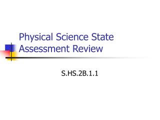 Physical Science State Assessment Review