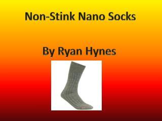 Non-Stink Nano Socks