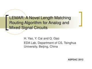 LEMAR: A Novel Length Matching Routing Algorithm for Analog and Mixed Signal Circuits