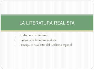 LA LITERATURA REALISTA