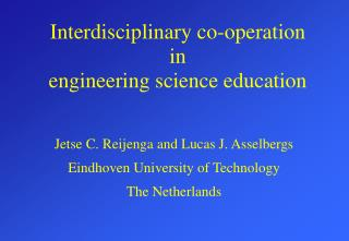 Interdisciplinary co-operation in engineering science education