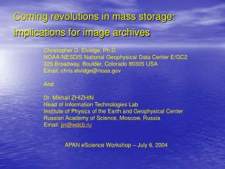 Coming revolutions in mass storage: implications for image archives