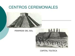 CENTROS CEREMONIALES