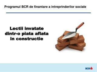 Programul BCR de finantare a intreprinderilor sociale