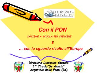 """Direzione Didattica Statale  1° Circolo""""De Amicis"""" Acquaviva delle Fonti (Ba)"""