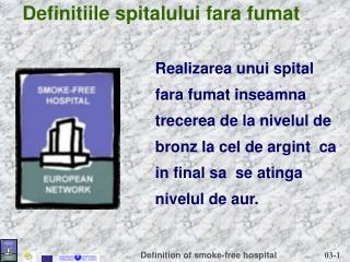 Definitiile spitalului fara fumat