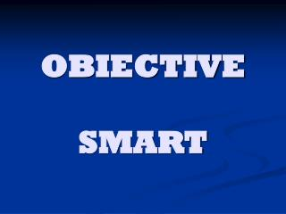 OBIECTIVE  SMART