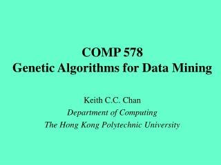 COMP  578 Genetic Algorithms for Data Mining
