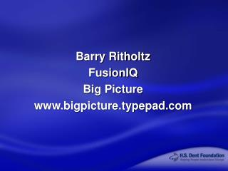 Barry Ritholtz FusionIQ Big Picture bigpicture.typepad