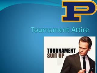 Tournament Attire