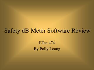 Safety dB Meter Software Review