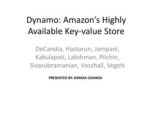 Dynamo: Amazon s Highly Available Key-value Store