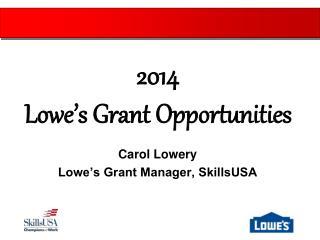Carol Lowery Lowe's Grant Manager, SkillsUSA