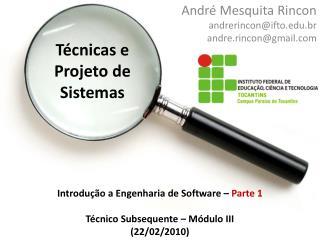 Técnicas e Projeto de Sistemas