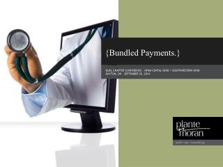 {Bundled Payments.}