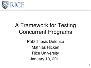 A Framework for Testing Concurrent Programs