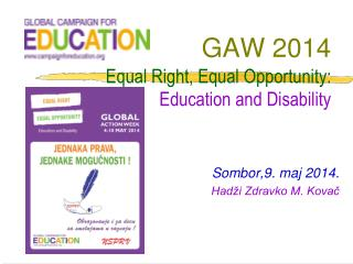 GAW 2014 Equal Right, Equal Opportunity:  Education and Disability