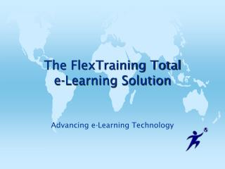 The FlexTraining Total  e-Learning Solution
