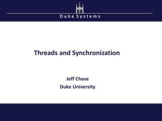 Threads and Synchronization