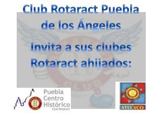 Club Rotaract Puebla  de los Ángeles