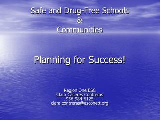 Safe and Drug-Free Schools  & Communities Planning for Success!