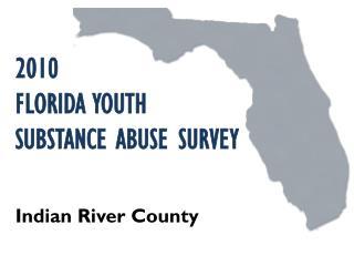 2010 FLORIDA YOUTH  SUBSTANCE ABUSE SURVEY