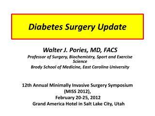 Diabetes Surgery Update
