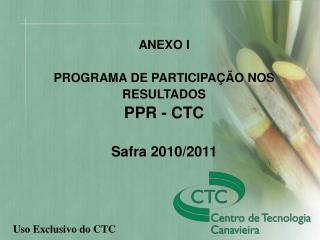 Programa de Compensação Variável – PPR Safra 2007-8