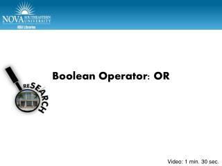 Boolean Operator: OR