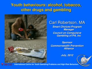 Youth behaviours: alcohol, tobacco, other drugs and gambling