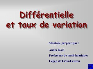 Différentielle et taux de variation
