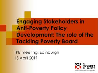 Engaging Stakeholders in Anti-Poverty Policy Development: The role of the Tackling Poverty Board