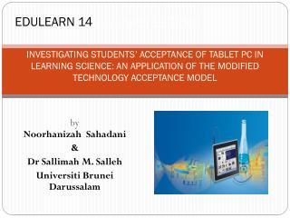 by Noorhanizah Sahadani & Dr Sallimah M.  Salleh Universiti  Brunei Darussalam