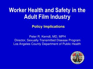 Worker Health and Safety in the