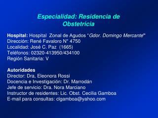 Especialidad: Residencia de Obstetricia